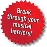 Break through your musical barriers. Clear up the things that have been holding you back for years.